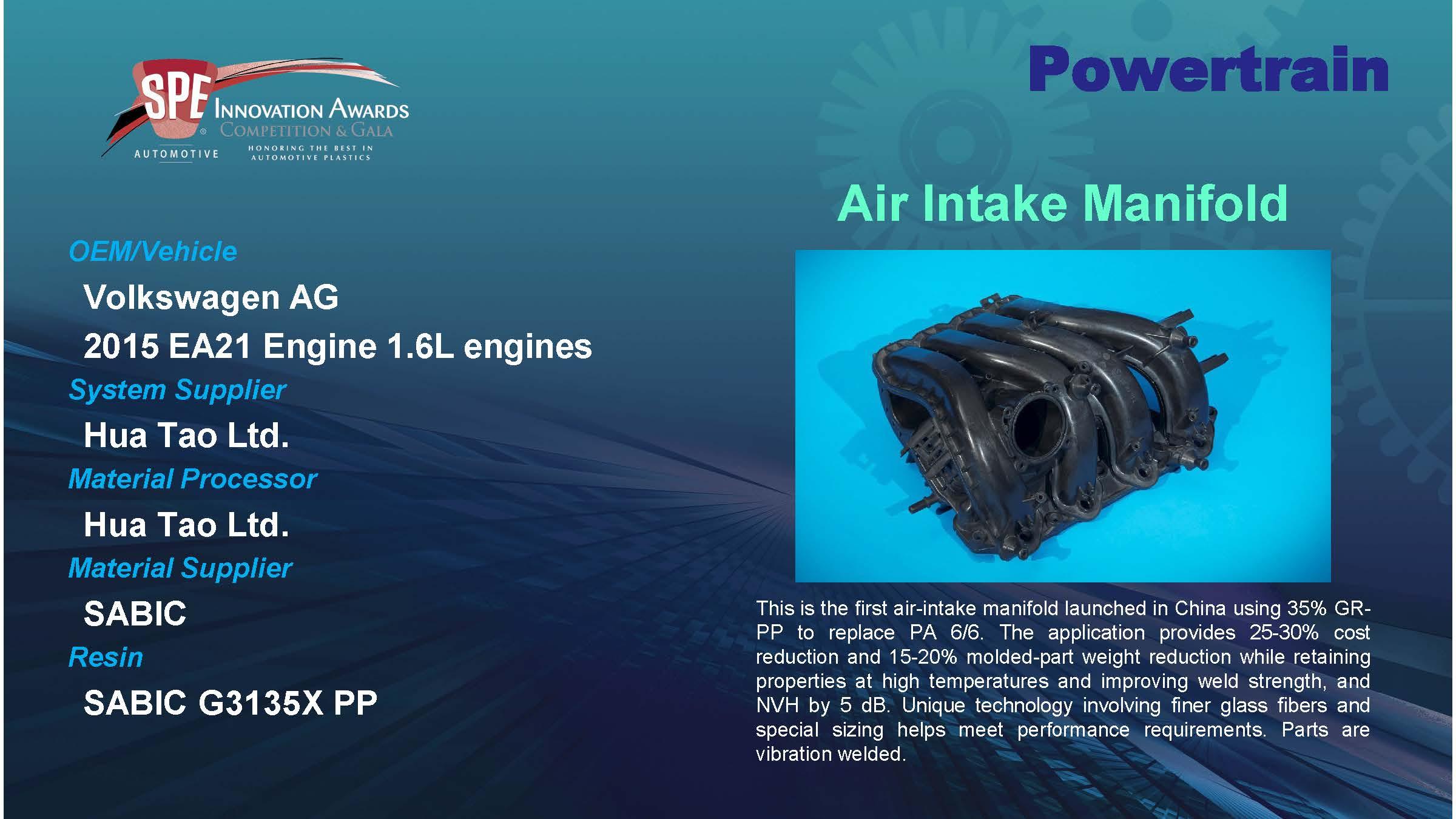 Air Intake Manifold was Powertrain Category Winner @ 46th